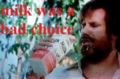 [Image: milkwasabadchoice.jpg]